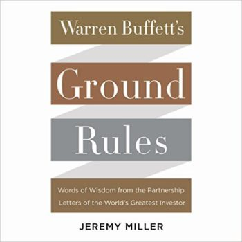 Warren Buffett's Ground Rules – A little known era of the world's greatest investor